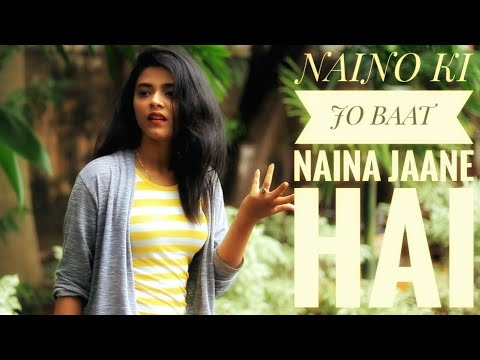 Naino Ki Jo Baat Naina Jaane hai | Romantic Song Ever
