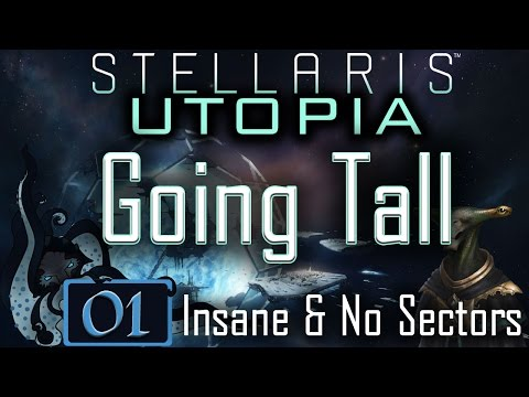 Settings, Goals, Go! - Let's Play Stellaris: Utopia #01 - Going Tall - Insane & No Sectors