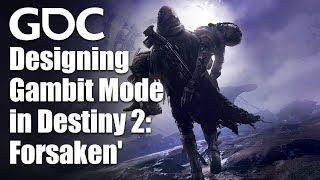 Designing Gambit Mode in Destiny 2: Forsaken