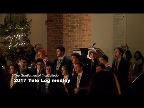 Gentlemen of the College: Yule Log medley