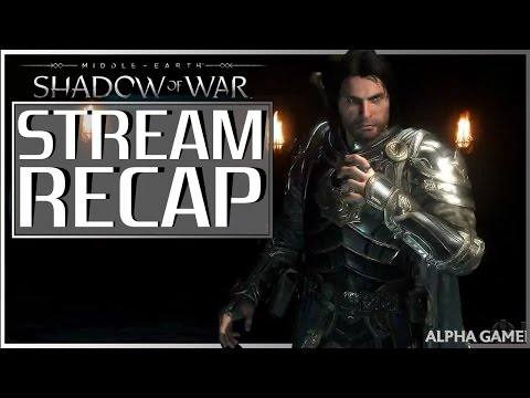 MIDDLE-EARTH: Shadow of War  NEW INFO | Recap of 9th Stream