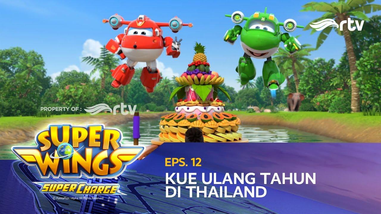 super wings indonesia rtv  kue ulang tahun di thailand