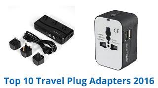 10 Best Travel Plug Adapters 2016