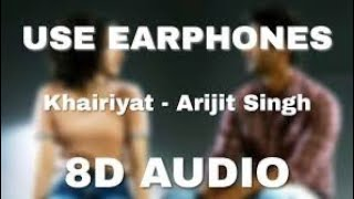 Khairiyat (Sad) (8D AUDIO) - Chhichhore   Arijit Singh ATv Beats 🎧 