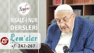 """Lem'alardan 13. DERS (26. LEM'A -2 """"İhtiyarlar Risalesi"""") Hüsnü Bayram Ağabey ile Risale-i Nur Dersi"""