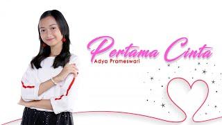 Adya Prameswari - Pertama Cinta (Official Music Video)