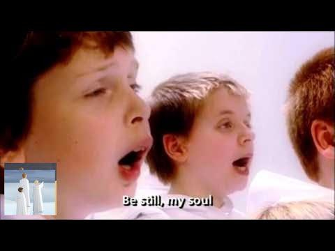 Libera - Be Still My Soul