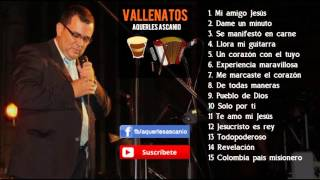 Solo Vallenatos - Aquerles Ascanio - [Audio Oficial]