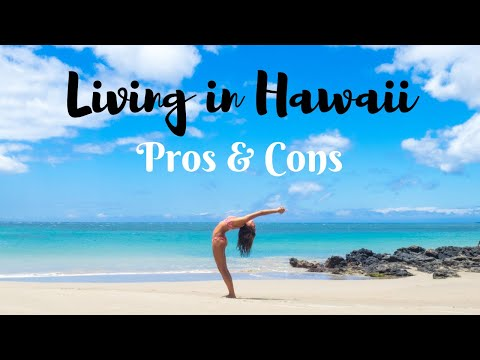 Pros & Cons of Living in Hawaii (Big Island)