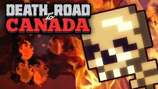 IT'S ALL ON FIRE! - Death Road to Canada 2018 (Part 1)