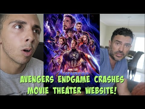 AVENGERS ENDGAME: CRASHES MOVIE THEATER WEBSITES!! UNABLE TO BUY TICKETS!