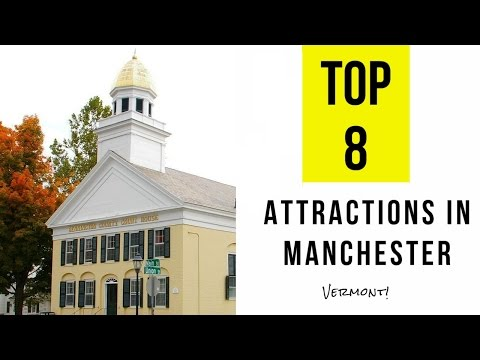 Top 8.Best Tourist Attractions In Manchester - Vermont