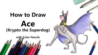 How to Draw Ace from Krypto the Superdog with Color Pencils [Time Lapse]