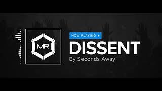 Seconds Away - Dissent [HD]