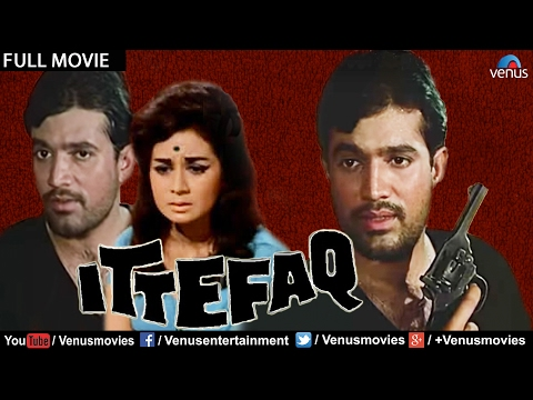 Ittefaq Full Movie | Bollywood Classic Movies | Rajesh Khanna Movies | Superhit Hindi Movies