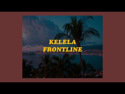 「Frontline  Kelela lyrics🌺」