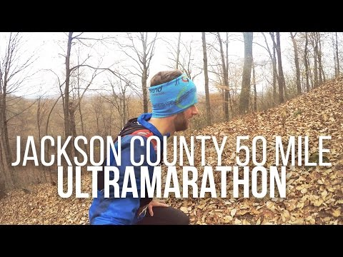 JACKSON COUNTY 50 MILE ULTRAMARATHON | Documentary