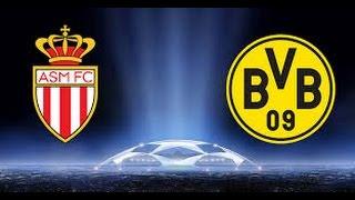 Highlight Liga Champion AS Monaco 3 Vs 1 Borussia Dortmund Putaran Ke 2