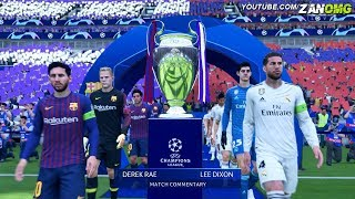FIFA 19 | FC Barcelona vs Real Madrid | UEFA Champions League Final | 1080p HD