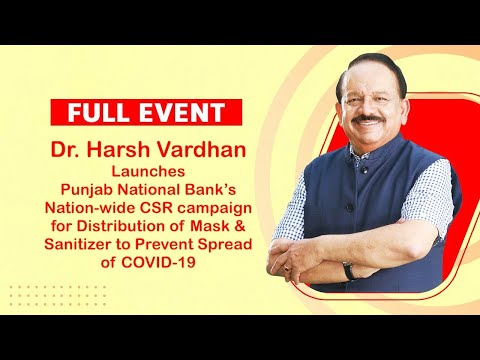 Full Event: Dr Harsh Vardhan launches PNB's Nationwide CSR ...