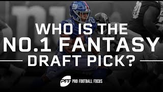 Who is the No. 1 Fantasy Draft Pick for the 2019 NFL Season? | PFF