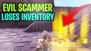 Evil Scammer Loses His Whole Inventory! (Scammer Gets Scammed) Fortnite Save The World