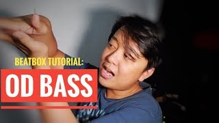 OD BASS Beatbox Tutorial