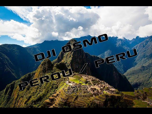 DJi osmo Pérou Peru