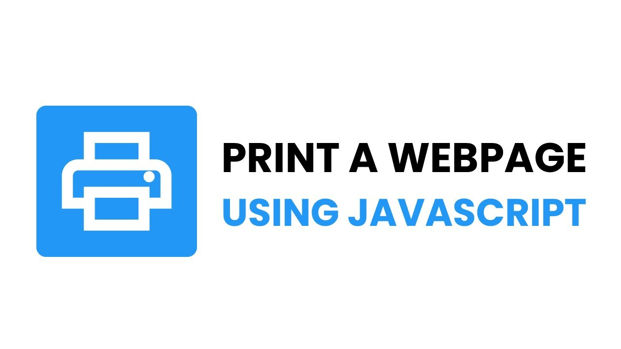 Print A Webpage With Javascript | JavaScript Add Print Button