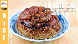 How to make Lo Mai Gai (Steamed Glutinous Rice with Chicken)