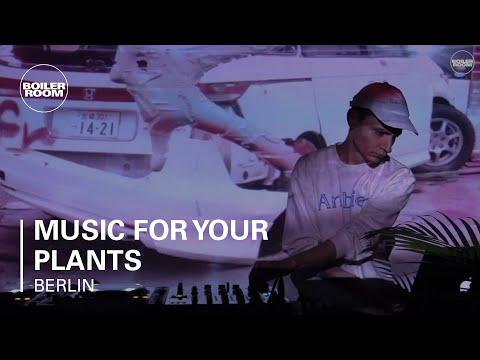 Music For Your Plants Boiler Room Berlin Live Set