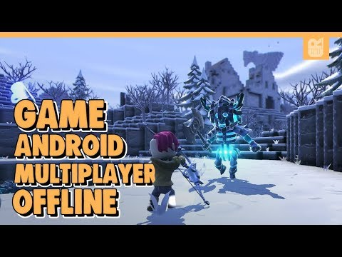 10 Game Android Offline Multiplayer Terbaik 2019