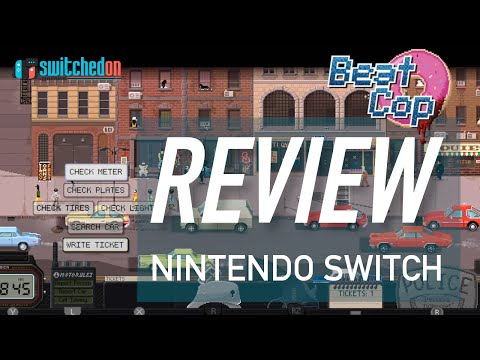 Beat Cop (Switch) review. Beaten and broken.