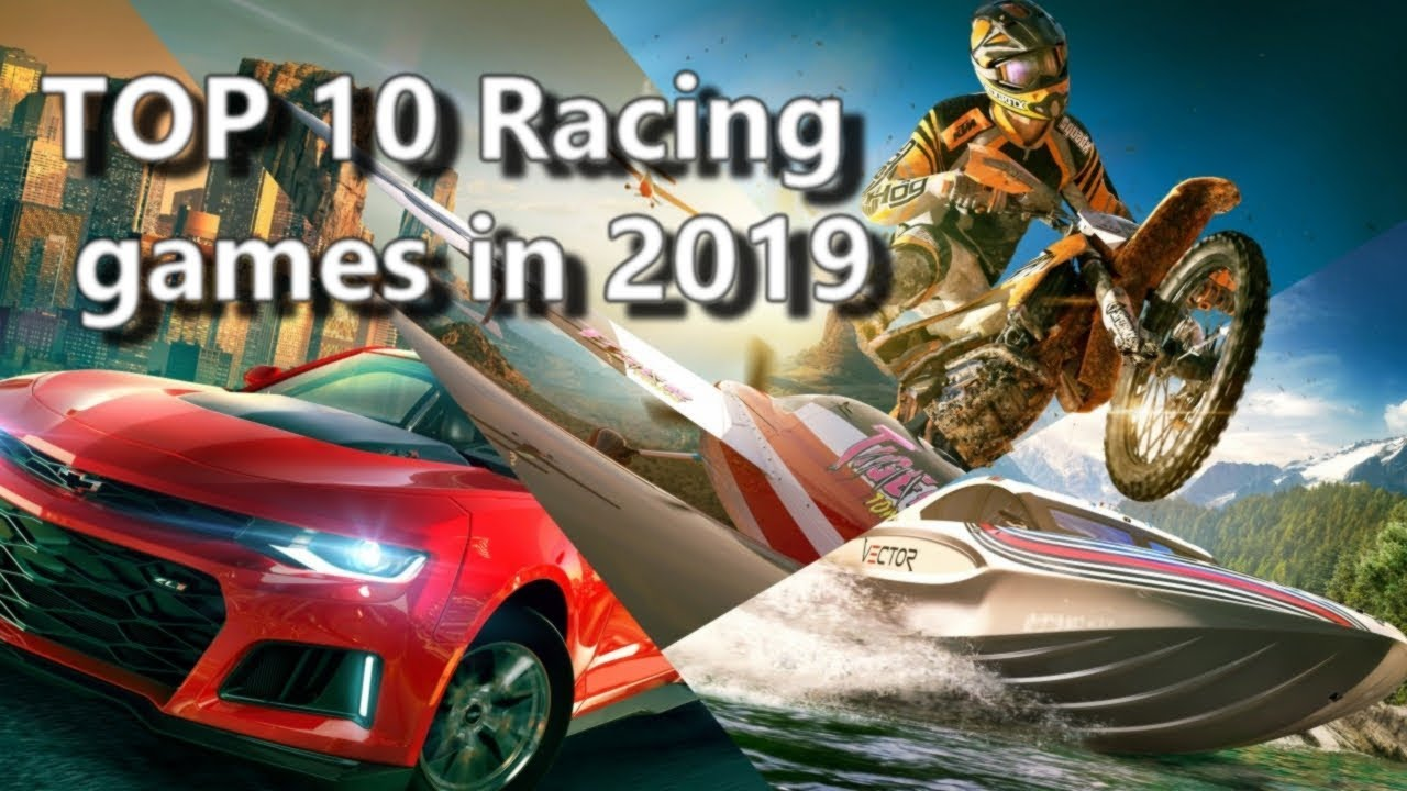 Top 10 Upcoming Racing Games 2018 2019 Pc Ps4 Xb1 Youtube