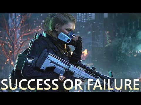 SUCCESS OR FAILURE? - Tom Clancy's The Division