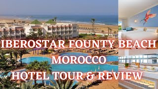 Iberostar Founty Beach Morocco Hotel Tour Review