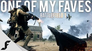 ONE OF MY FAVES - Battlefield 1