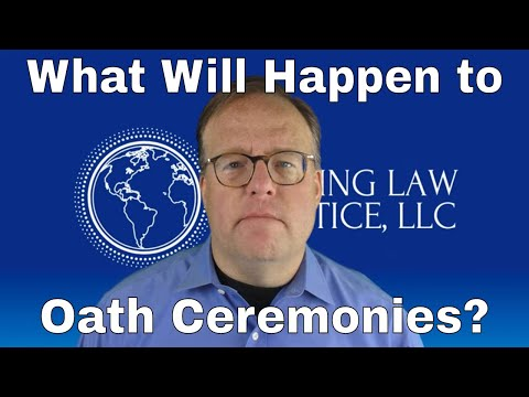What Will Happen With Oath Ceremonies?