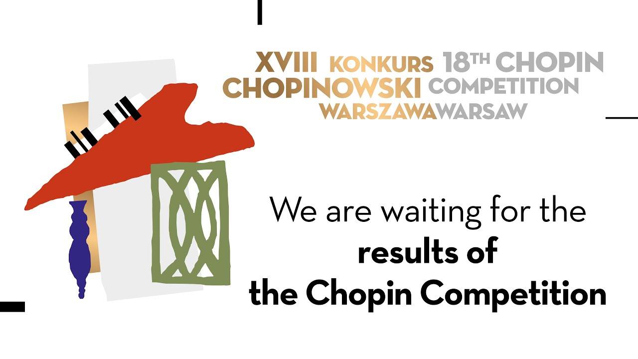 Download Wyniki XVIII Konkursu Chopinowskiego /The results of the 18th Chopin Competition