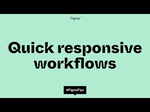 Quick responsive workflows