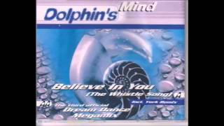 Dolphins Mind - Believe In You (York Remix)