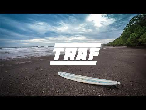 TRAF - Tend on a Chill