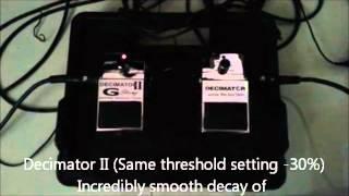 ISP Decimator II (G-string) vs Decimator I