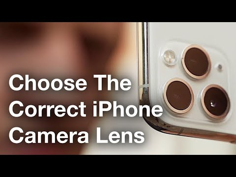How To Choose The Correct iPhone Camera Lens [Video Tutorial]