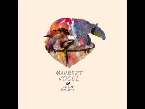 Marbert Rocel - Song For You