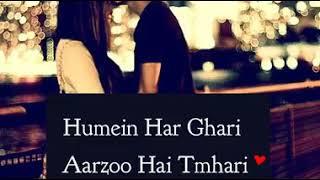 Humein Har Ghari Aarzoo Hai Tumhari....