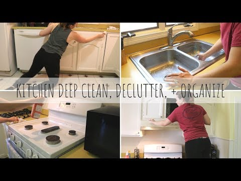 KITCHEN DEEP CLEAN | DEEP CLEAN, DECLUTTER, + ORGANIZE WITH ME | CLEANING MOTIVATION