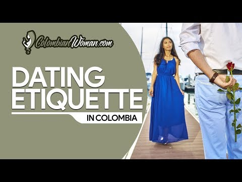 dating etiquette in colombia