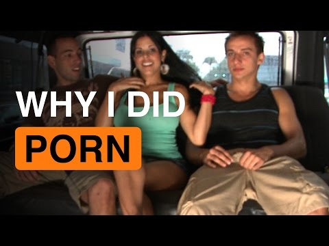 Why I Did Porn!