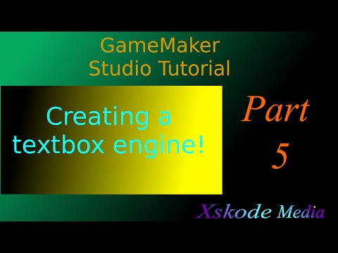 How To Program A Textbox Engine (GML) - Xskode Media (Ep - 5 of 5)